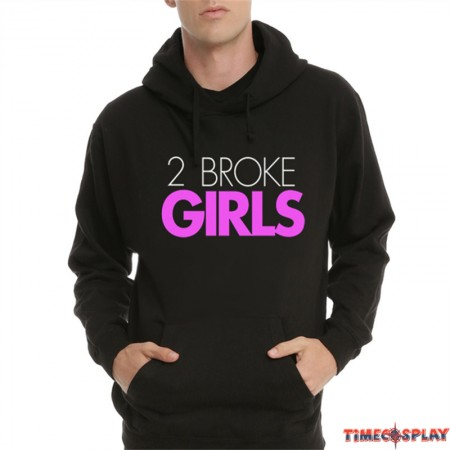 TimeCosplay 2 Broke Girls Pullover Hoodie Sweatshirts